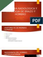 Anatomia Radiologica y Patologia de Brazo y Hombro