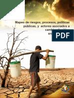 Mapeo de riesgos, procesos, politicas y actores asociados al cambio climatico