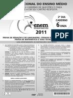 Enem - 2011 - Dia 02 - Caderno 06 - Cinza - Prova 2ª Aplicação