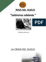 La Crisis Del Duelo
