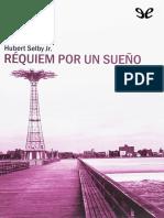 Hubert Selby Jr. - Requiem por un sueño