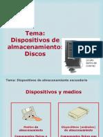 Dispositivos de almacenamiento ,discos