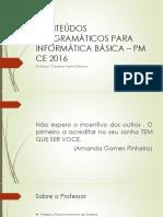 INFORMATICA - AULA 01 – PM CE 2016.pptx