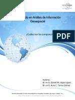 Cuáles Son Los Componentes Del Dato Espacial - Diplomado en Análisis de Información Geoespacial