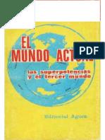 ÁGORA Ed. (1974). Las Dos Superpotencias y El 3er.mundo (Selecc.) PDF