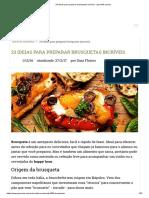23 Ideias Para Preparar Brusquetas Incríveis - GreenMe.com.Br