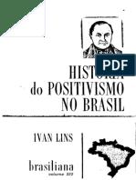 Livro Historia Positivismo No Brasil Ivan Lins