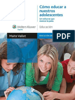Cómo Educar a Nuestros Adolescentes. Un Esfuerzo Que Merece La Pena - Maite Vallet