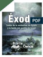 Exodo Bajo El Lente de La Ciencia