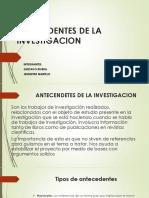ANTECEDENTES DE LA INVESTIGACION.pptx