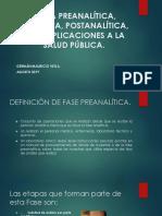 Etapa Preanalítica, Analítica, Postanalítica,Parte 1 Edenv Agosto 10