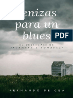 Cenizas Para Un Blues - Fernando de Cea Velasco