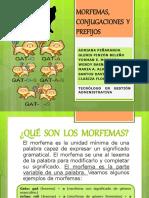 MORFEMAS, CONJUGACIONES  Y PREFIJOS.pptx