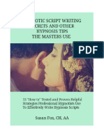 Hypnotic Script-Writing Secrets and Other Hypnosis Tips