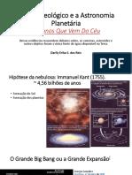 Aula 03 - Tempo Geologico e a Astronomia Planetária