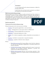 Processing, Presentation Classification and Coding of Data