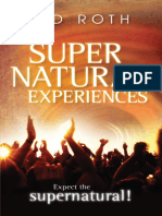 Supernatural Experiences_ Expec - Sid Roth
