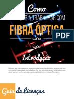 Como Trabalhar Com Fibra Optica