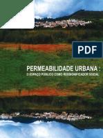 Gabriela R. Oliveira - Permeabilidade Visual - Espaço Público Como Resignador Social