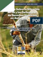 Informe Sobre La Situación de Las y Los Defensores de Derechos Humanos en Antioquia 2018