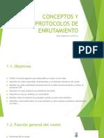 CONCEPTOS Y PROTOCOLOS DE ENRUTAMIENTO.pptx