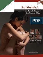 (Art Models Series) Johnson, Douglas_ Johnson, Maureen - Art Models 6. _ the Female Figure in Shadow and Light-Live Model Books (2011)
