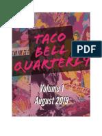Taco Bell Quarterly Vol 1 Aug 2019