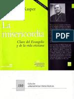 LA MISERICORDIA CLAVE DEL EVANGELIO Y DE LA VIDA CRISTIANA - copia.pdf