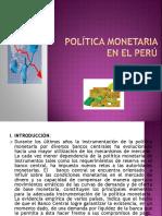 Política Monetaria en El Perú