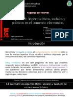 Capitulo 8 Aspectos éticos, sociales y políticos en el comercio electrónico.