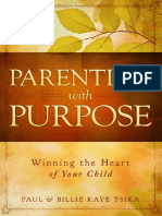 (0768404614) Paul Tsika - Parenting With Purpose - Winning the Heart of Your Child-Destiny Image (2014)
