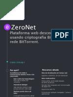 ZeroNet Apresentação - pt-br