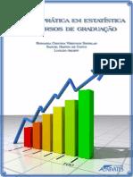Teoria e Prática Em Estatística Para Cursos de Graduação