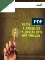 Derecho de Acceso a la Información y a la Consulta Previa, Libre e Informada