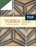 Yuriria. Construcción, historia y arte de un convento agustino