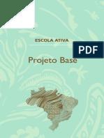 Escola Ativa Projeto Base