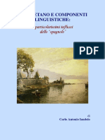 Iandolo Carlo. - Napoletano e Componenti Linguistiche_ i Particolarissimi Influssi Dello Spagnolo