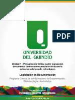 UNIDAD UNO - Pensamiento Crítico Sobre Legislación Documental Como Consecuencia Histórica en La Estructura Del Estado Colombiano