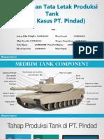 Perancangan Tata Letak Produksi Tank (Studi Kasus PT. Pindad)