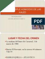 Crimen Triple Homicidio de Las Kaled