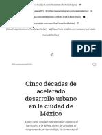 Cinco Décadas de Acelerado Desarrollo Urbano en La Ciudad de México