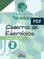 Caderno Exercicios Calculo 2 - vol 2 - Projeto Newton.pdf