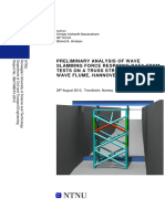 PRELIMINARY ANALYSIS of WAVE Slamming Force Response Data From Tests of a Truss Structure in Large Wave Flume
