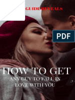 HOW TO GET ANY MAN TO LOVE YOU