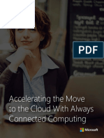 Accelerating the Move to the Cloud With Always Connected Computing