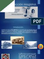 PRESENTADOR Historia de Magistral.