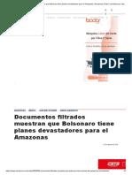Documentos Filtrados Muestran Que Bolsonaro Tiene Planes Devastadores Para El Amazonas _ Amazonas, Brasil, Jair Bolsonaro, Medio Ambiente