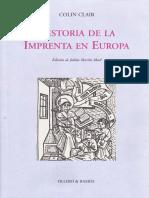 Colin CLAIR, Historia de la imprenta en Europa, Madrid, Ollero & Ramos, 1998