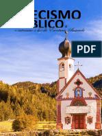 Catecismo Bíblico - Os Dogmas da Fé Católica Iluminados pelas Escrituras Sagradas