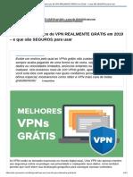 6 Melhores Serviços de VPN REALMENTE GRÁTIS Em 2019 – e Que São SEGUROS Para Usar